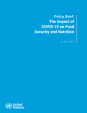 Policy Brief: The Impact of COVID-19 on Food Security and Nutrition